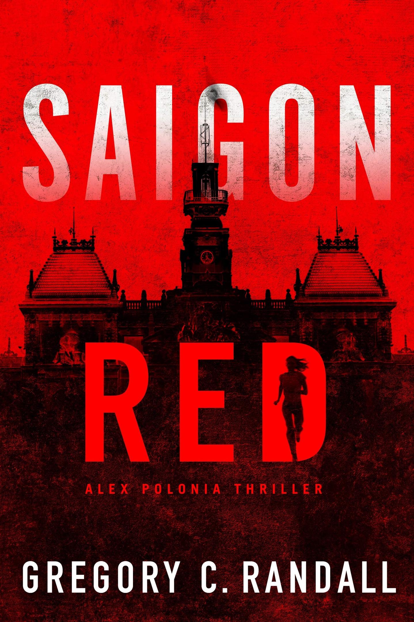 Gregory C. Randall – Saigon Red Genre: