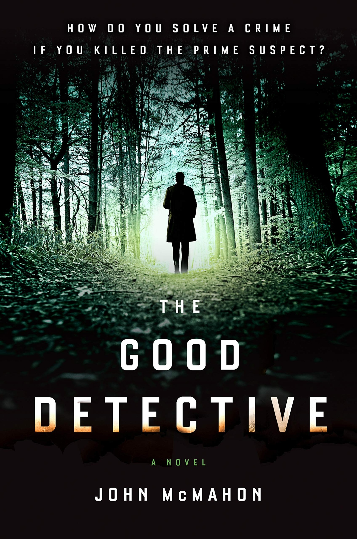 John McMahon – The Good Detective Genre: