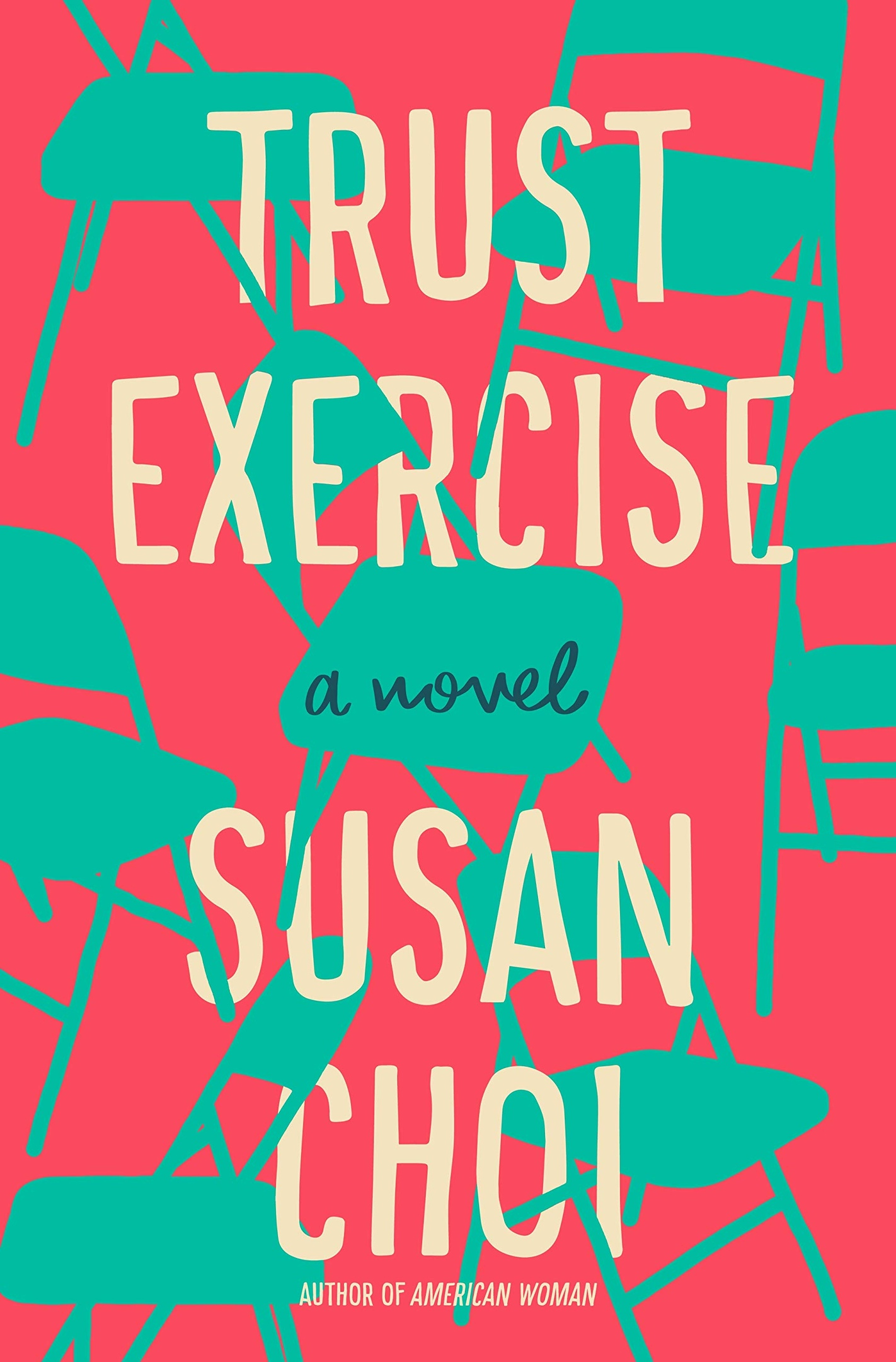 Susan Choi – Trust Exercise Genre: Author: