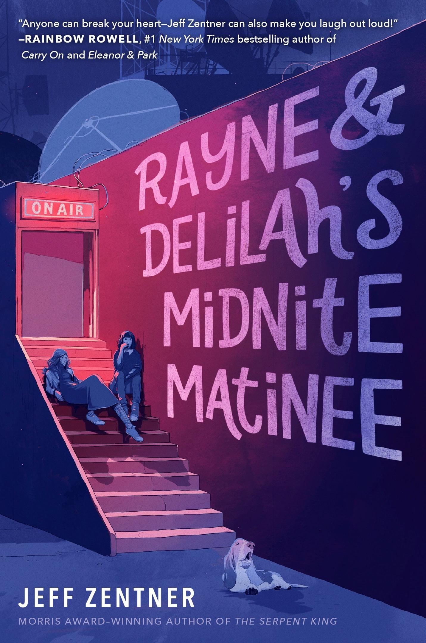 Jeff Zentner – Rayne And Delilah's Midnite