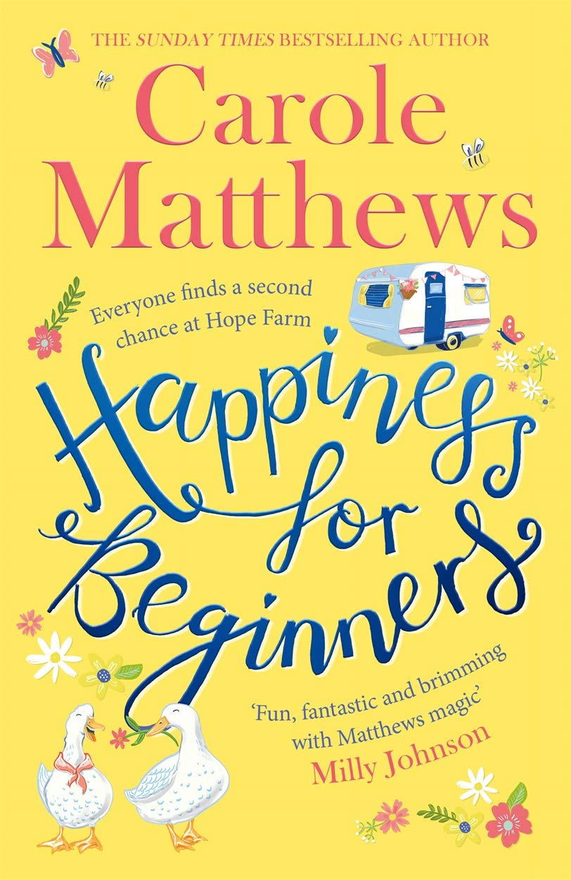 Carole Matthews – Happiness For Beginners Genre: