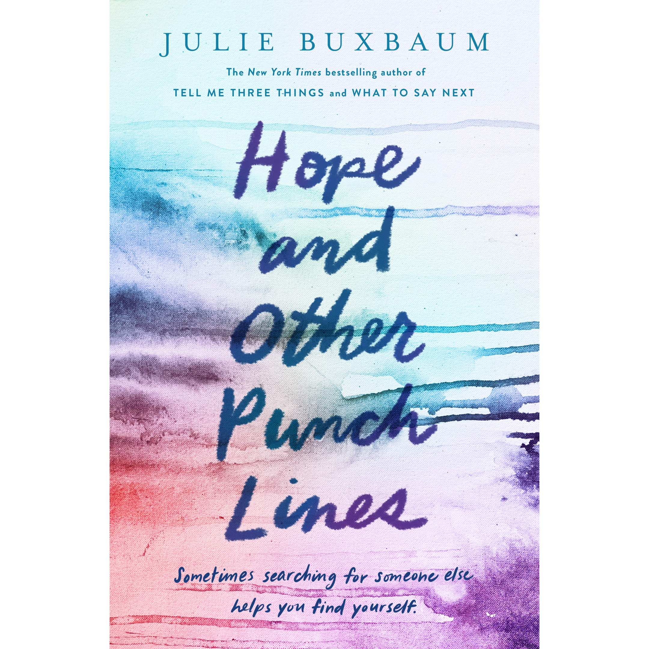 Julie Buxbaum – Hope And Other Punch