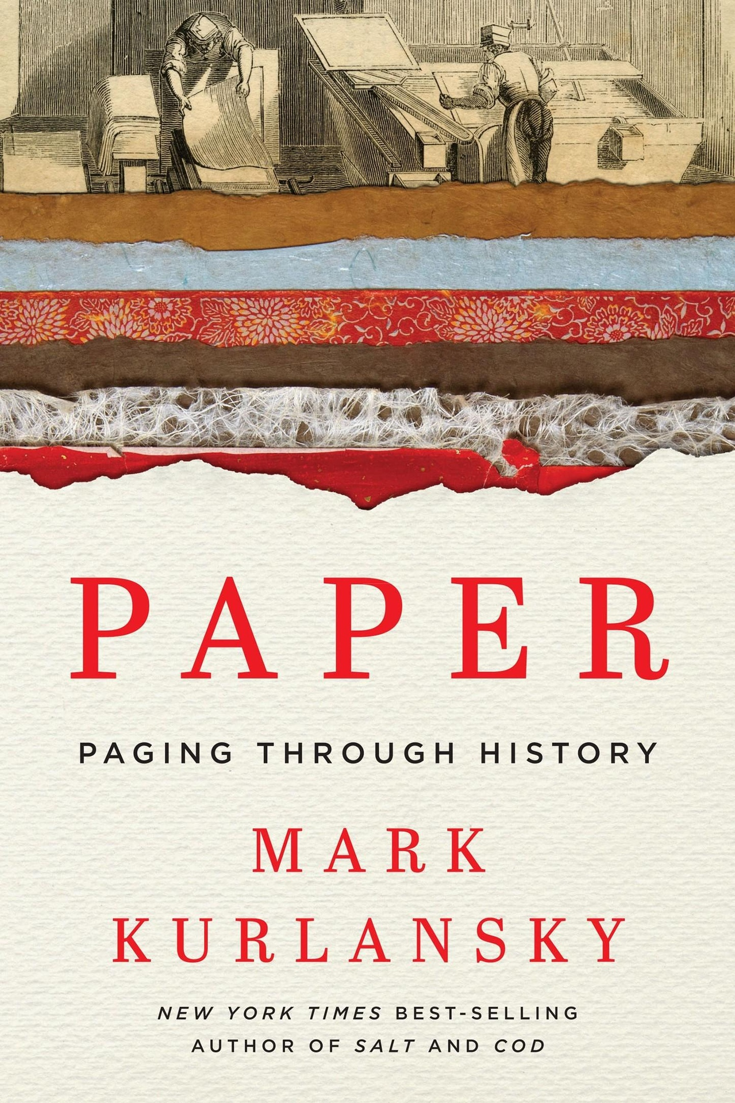 Mark Kurlansky – Paper: Paging Through History