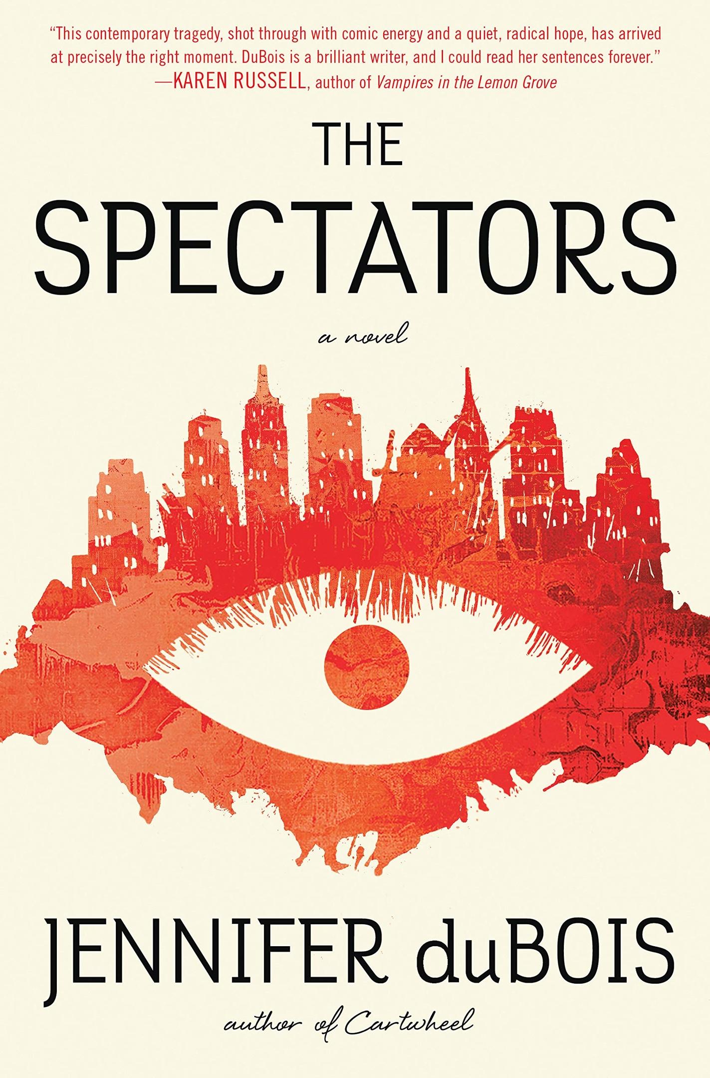 Jennifer DuBois – The Spectators Genre: Author: