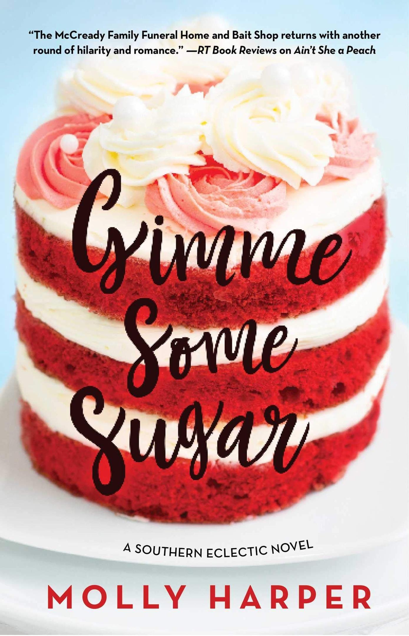 Molly Harper – Gimme Some Sugar Genre:
