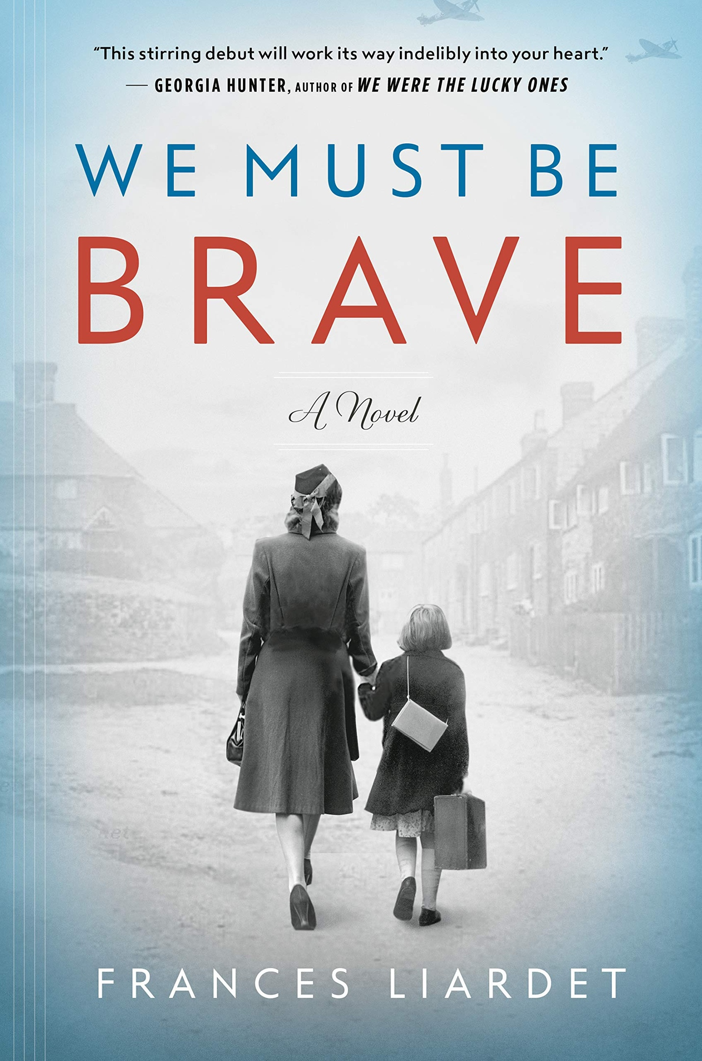 Frances Liardet – We Must Be Brave