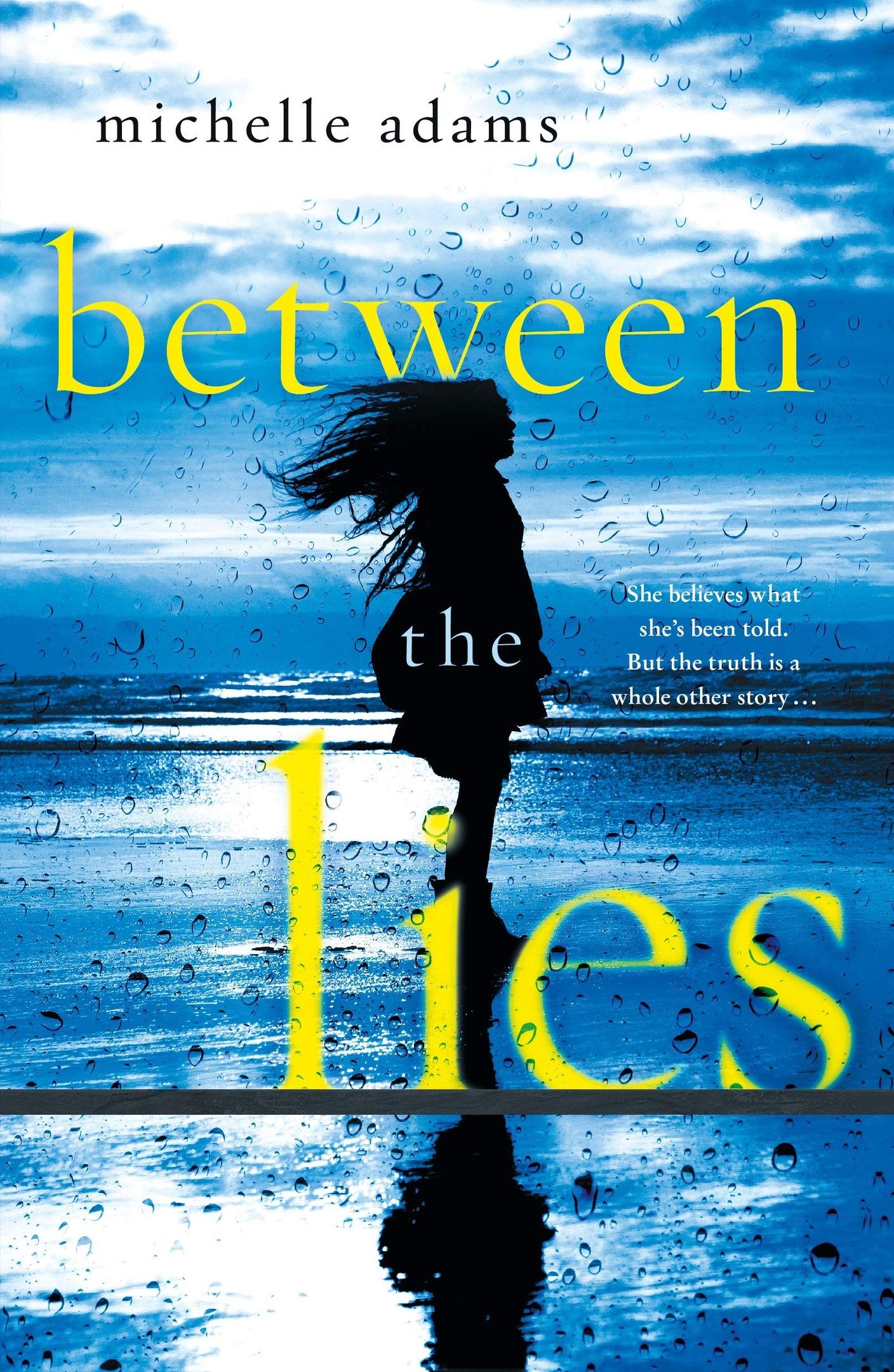Michelle Adams – Between The Lies Genre: