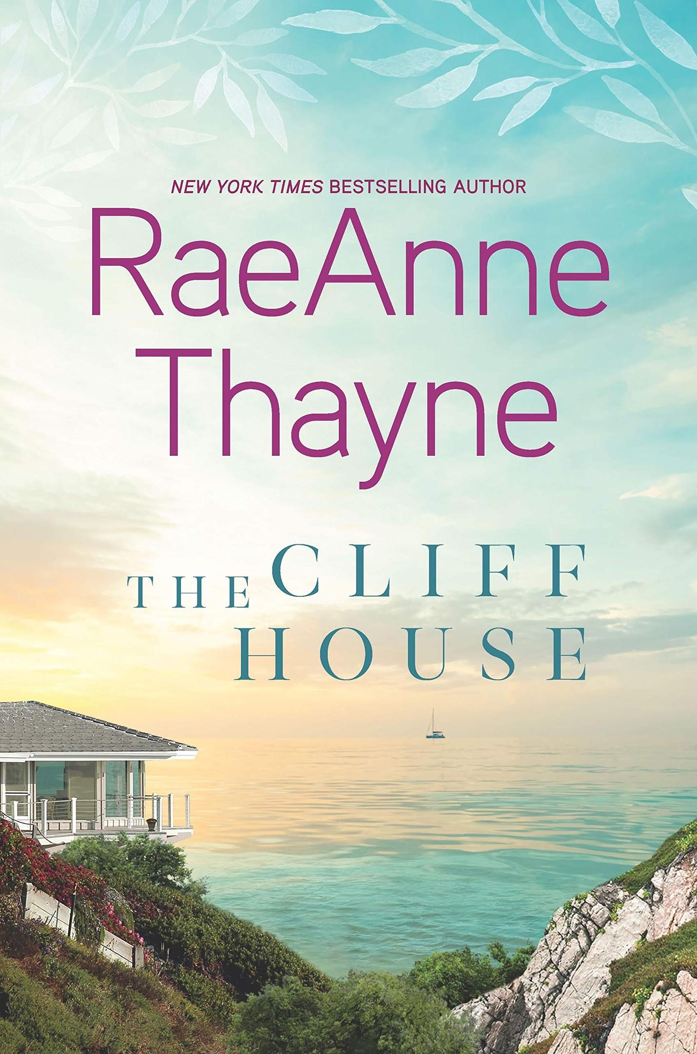 RaeAnne Thayne – The Cliff House Genre: