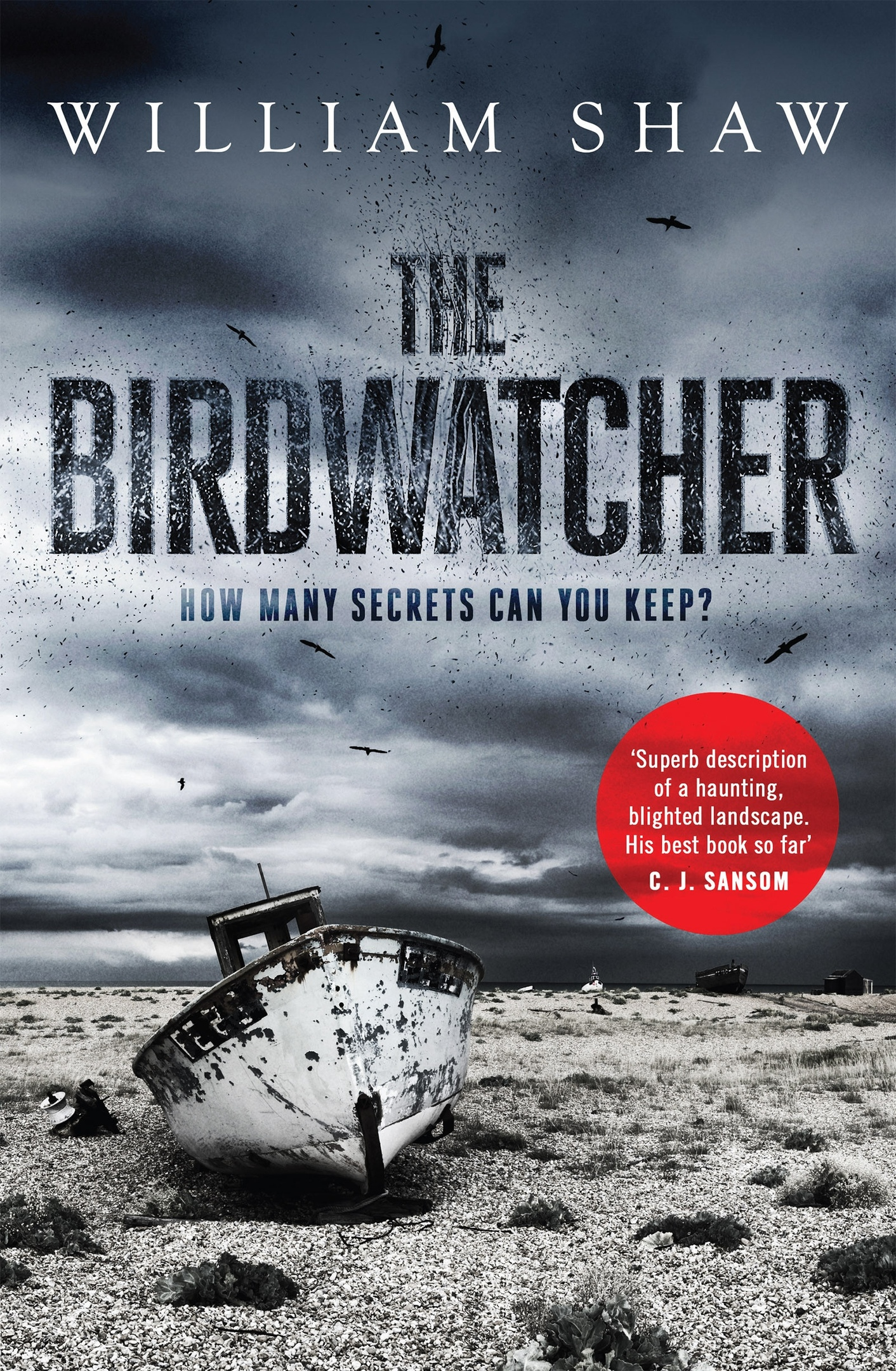 William Shaw – The Birdwatcher Genre: Author: