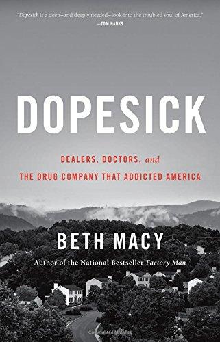 Beth Macy – Dopesick Genre: Author: In