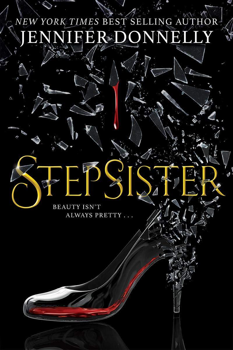 Jennifer Donnelly – Stepsister Genre: Author: Isabelle