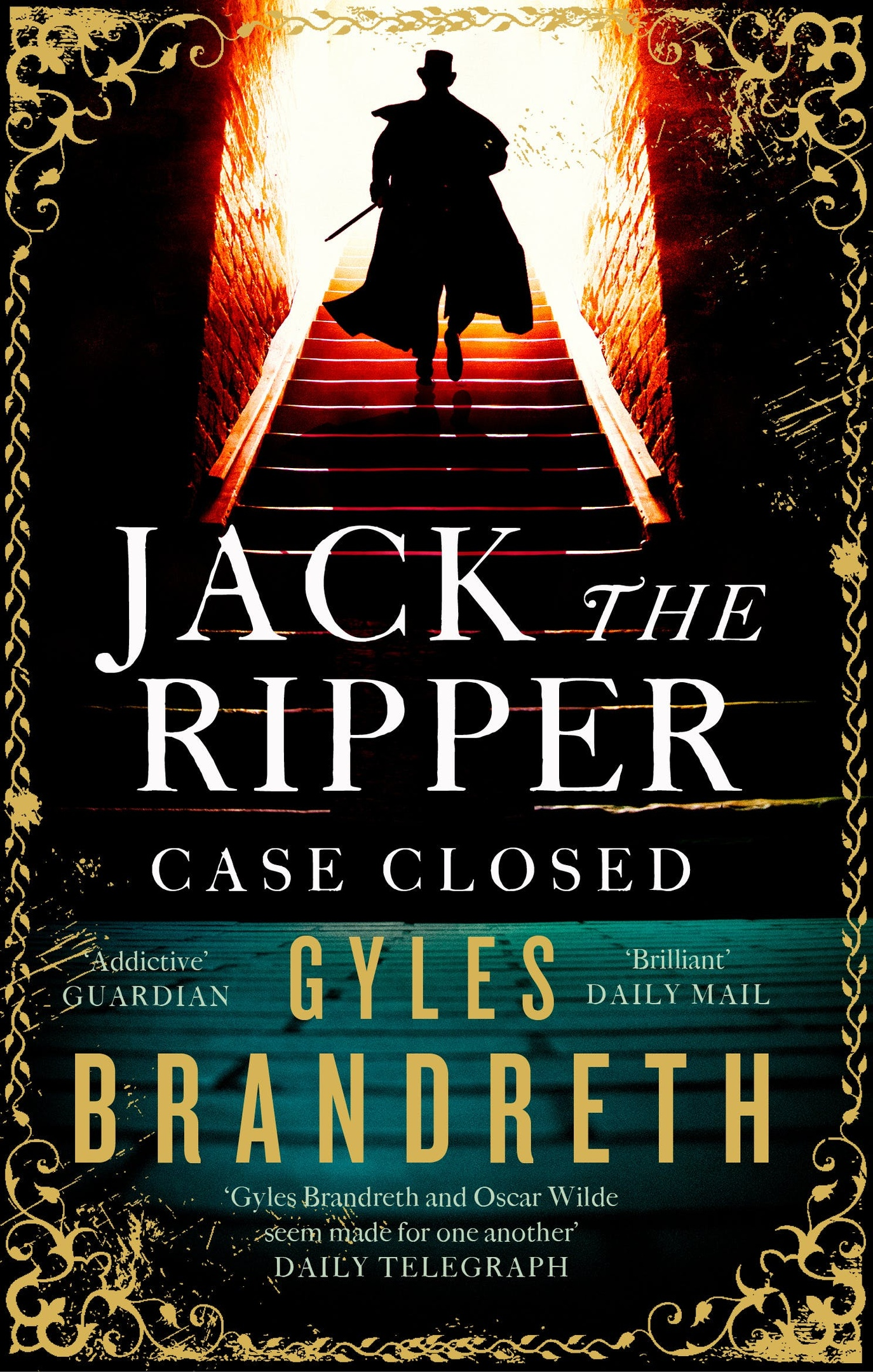 Gyles Brandreth – Jack The Ripper: Case