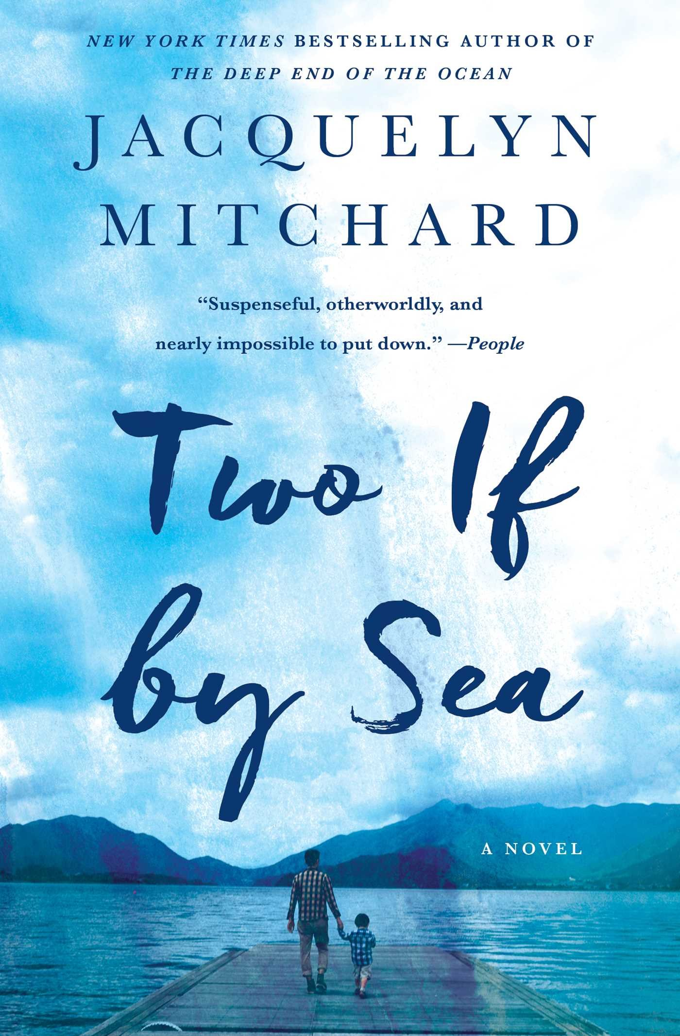 Jacquelyn Mitchard – Two If By Sea