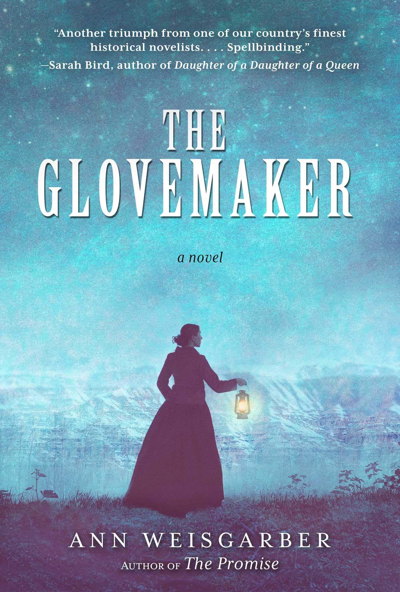 Ann Weisgarber – The Glovemaker Genre: Author: