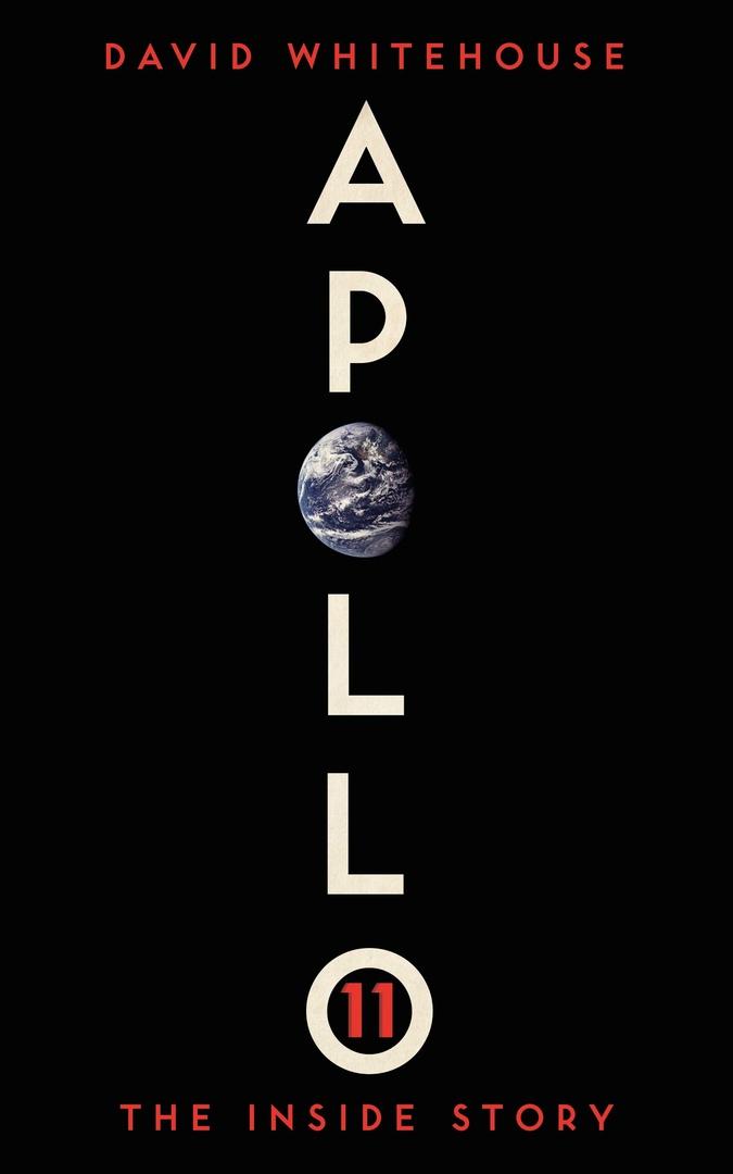 David Whitehouse – Apollo 11: The Inside