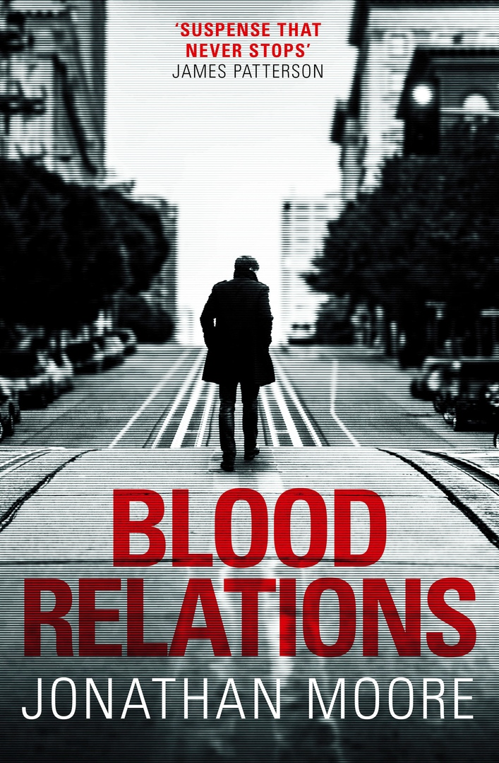 Jonathan Moore – Blood Relations Genre: Author: