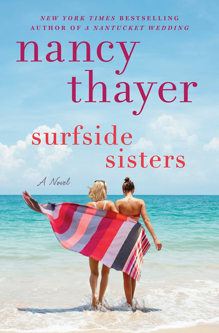 Nancy Thayer – Surfside Sisters Genre: Author: