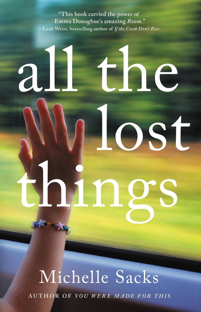 Michelle Sacks – All The Lost Things