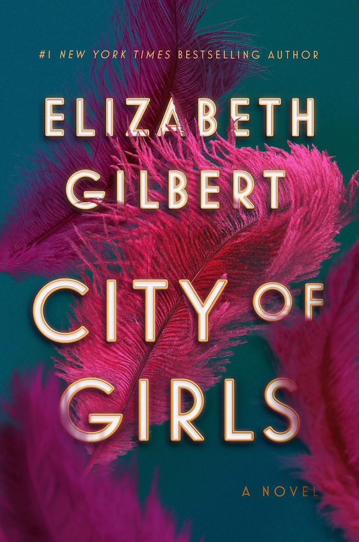 Elizabeth Gilbert – City Of Girls Genre: