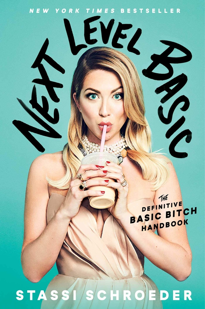Stassi Schroeder – Next Level Basic Genre: