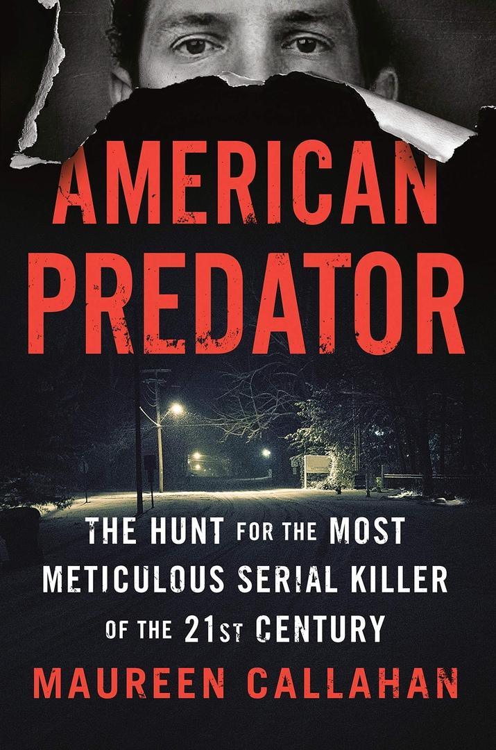 Maureen Callahan – American Predator Genre: Author: