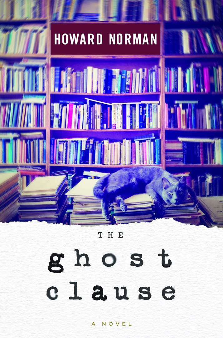 Howard Norman – The Ghost Clause Genre: