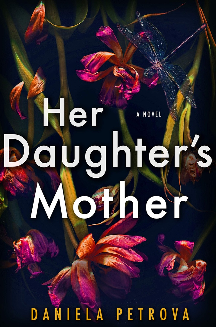 Daniela Petrova – Her Daughter's Mother Genre: