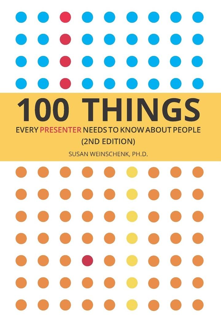 Susan Weinschenk – 100 Things Every Presenter