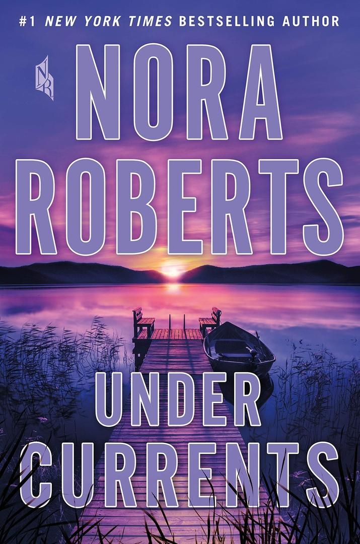 Nora Roberts – Under Currents Genre: Author: