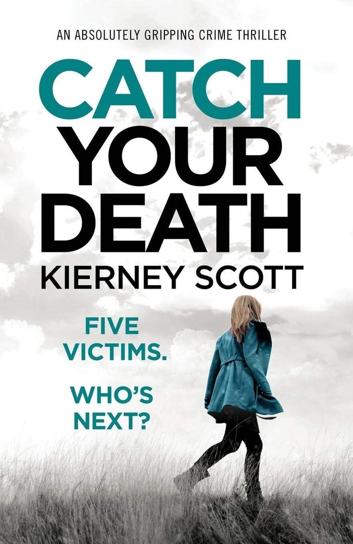 Kierney Scott – Catch Your Death Genre: