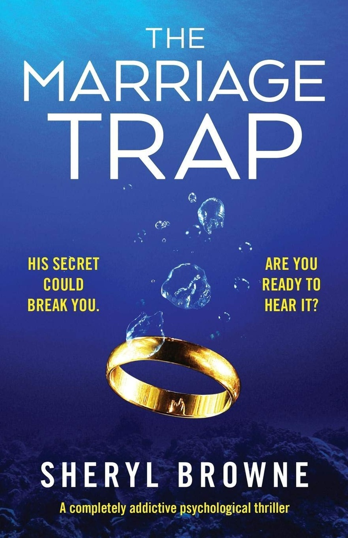 Sheryl Browne – The Marriage Trap Genre: