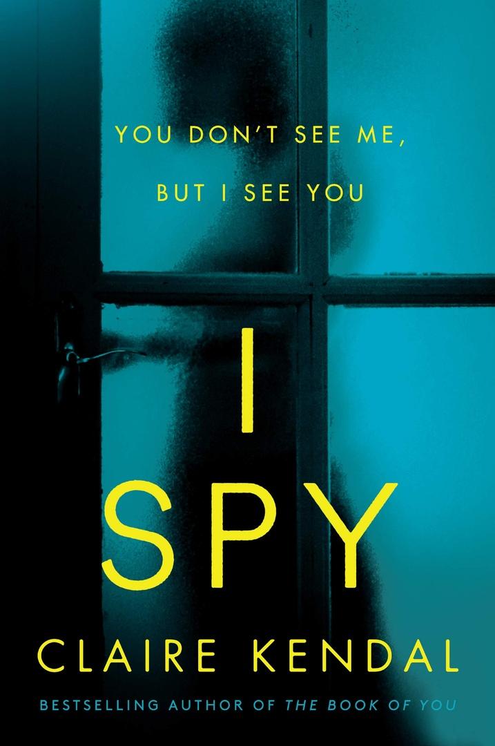 Claire Kendal – I Spy Genre: Author: