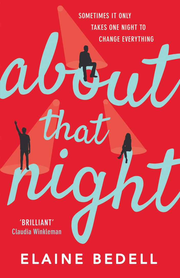 Elaine Bedell – About That Night Genre: