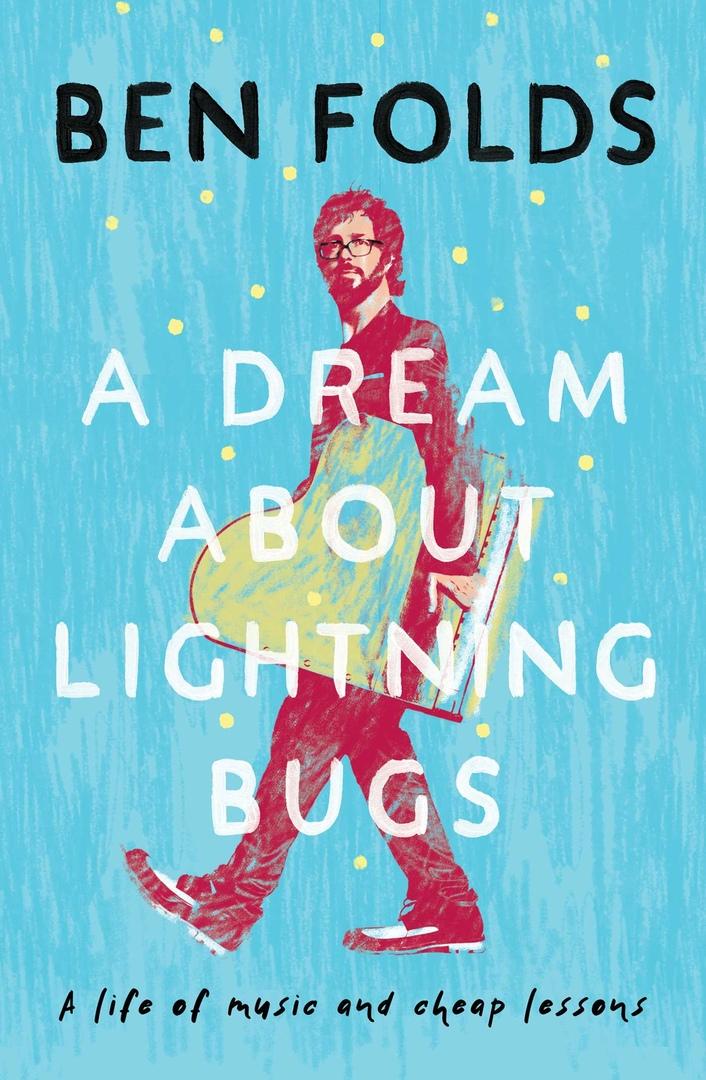 Ben Folds – A Dream About Lightning