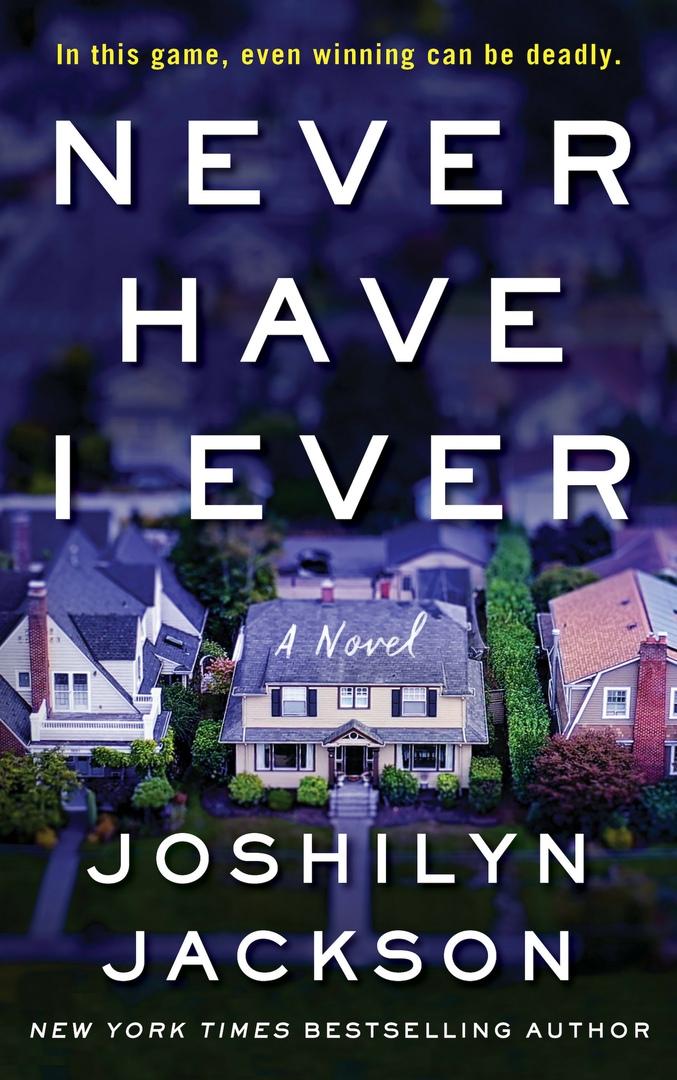 Joshilyn Jackson – Never Have I Ever