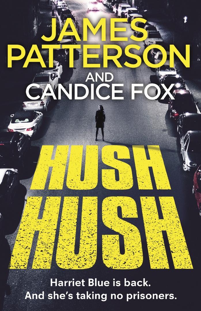 James Patterson, Candice Fox – Hush Hush