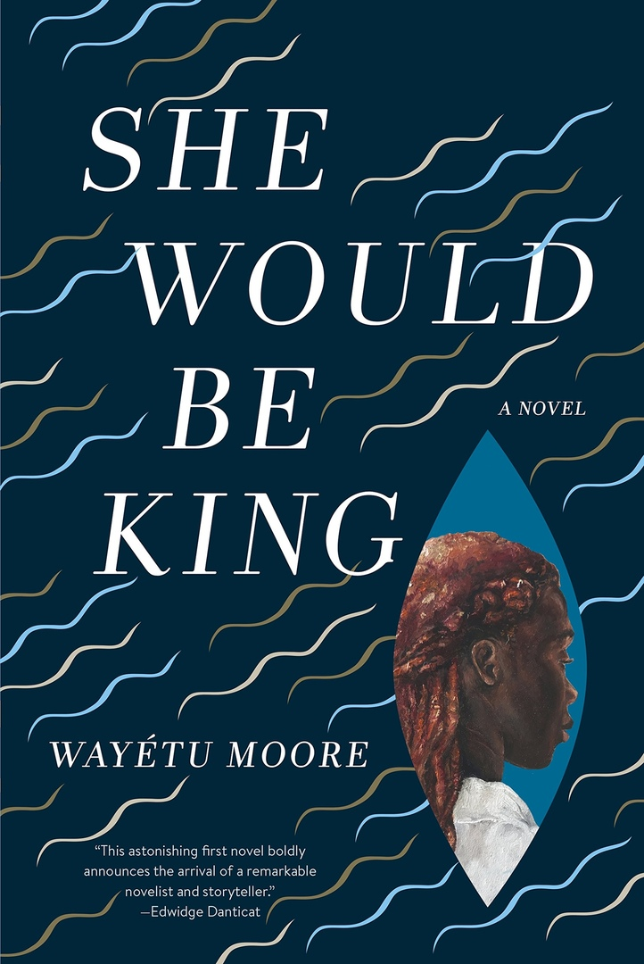Wayétu Moore – She Would Be King