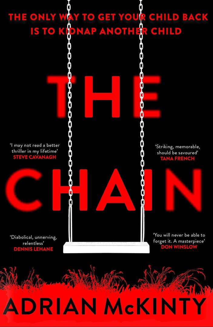 Adrian McKinty – The Chain Genre: Author: