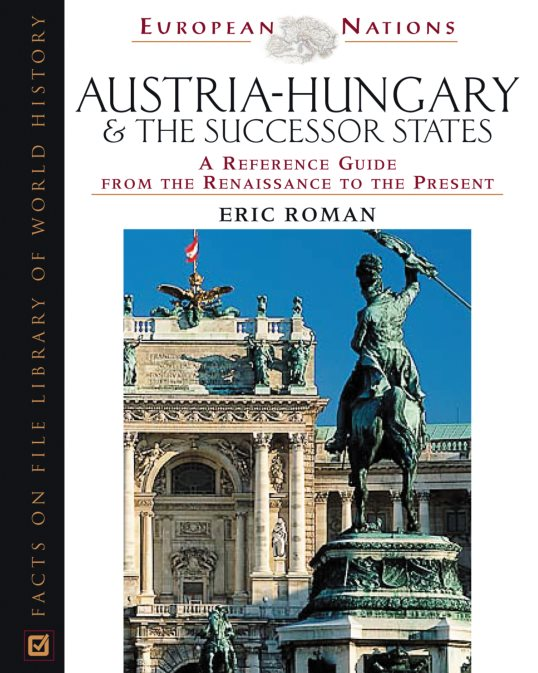 1) Austria-Hungary And The Successor States: A
