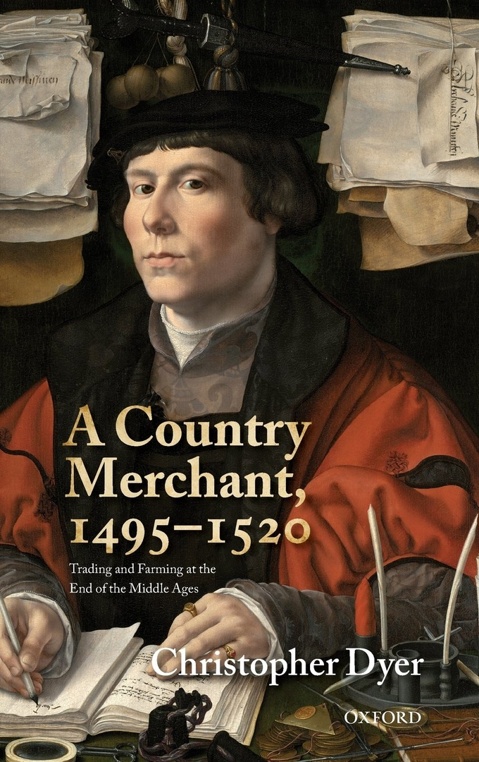 A Country Merchant, 1495-1520: Trading And Farming