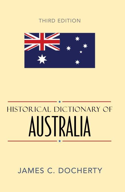 1) Historical Dictionary Of Australia – James