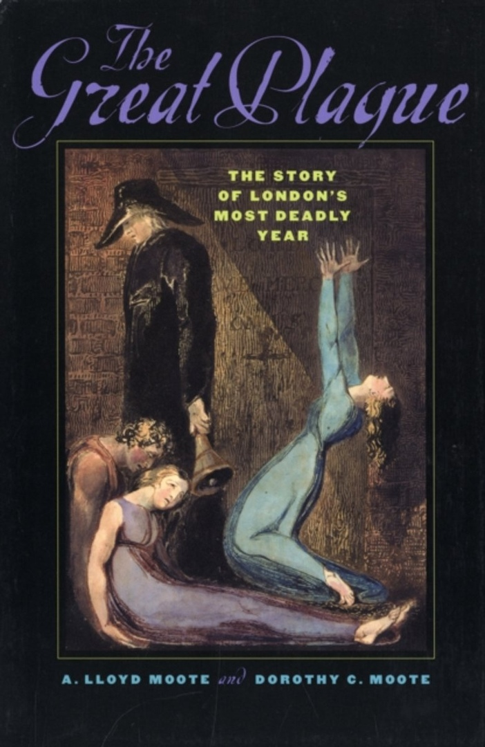 The Great Plague: The Story Of London's