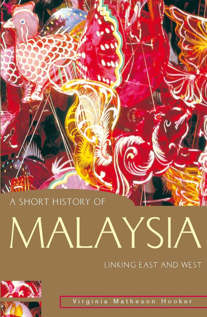 A Short History Of Malaysia –