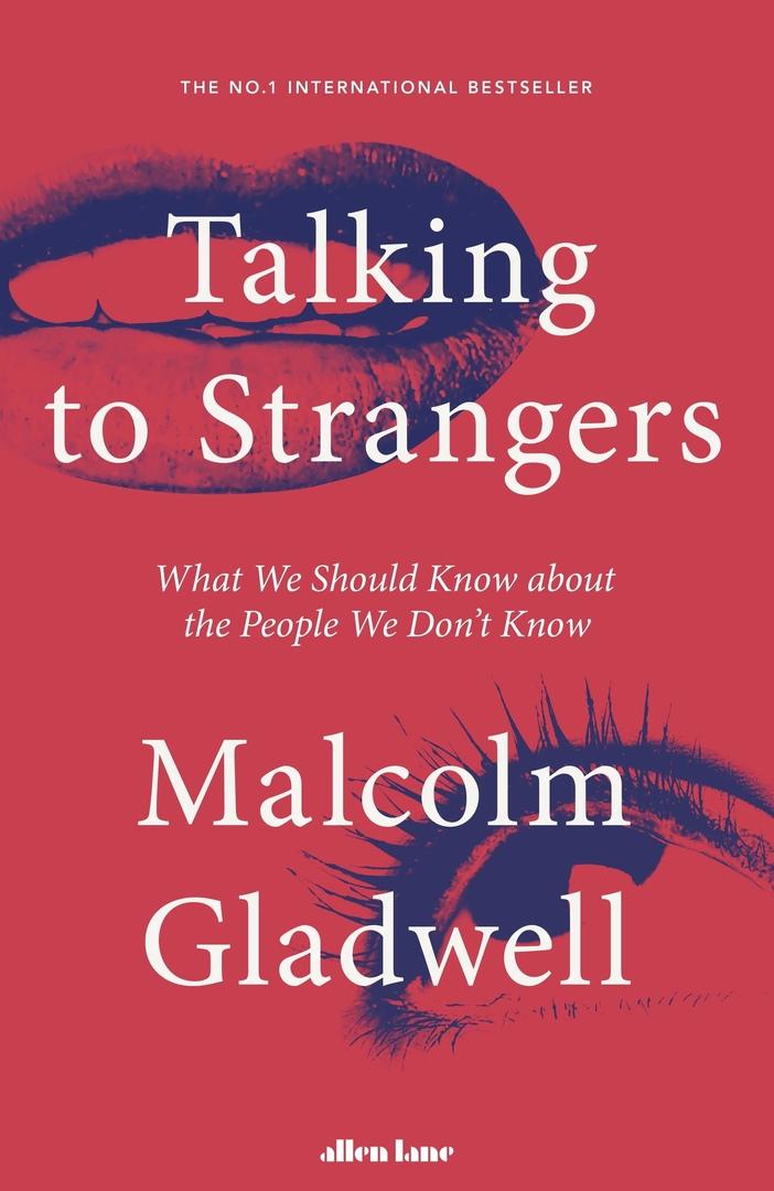 Malcolm Gladwell – Talking To Strangers Genre: