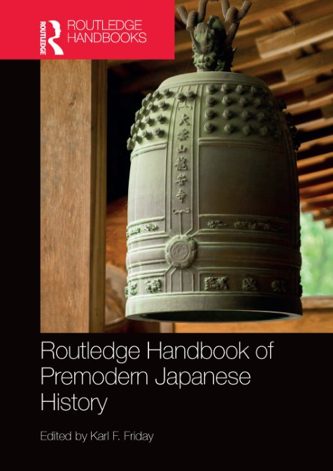 Routledge Handbook Of Premodern Japanese History –