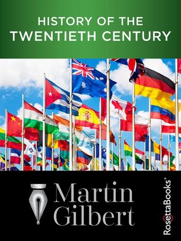 History Of The Twentieth Century – Martin