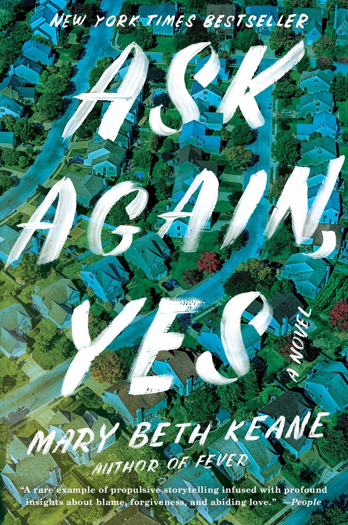 Mary Beth Keane – Ask Again, Yes