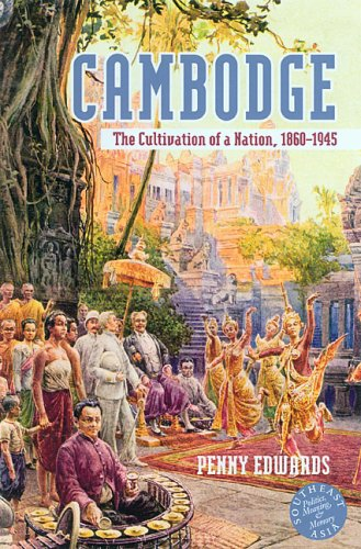 1) Cambodge: The Cultivation Of A Nation,