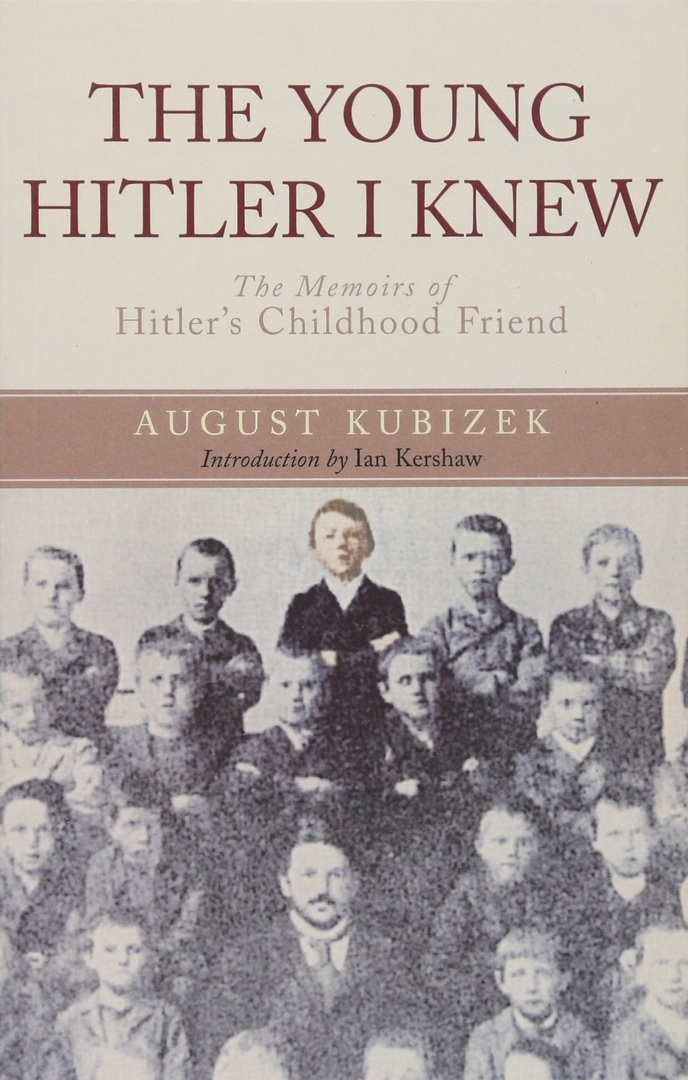 1) The Young Hitler I Knew: The