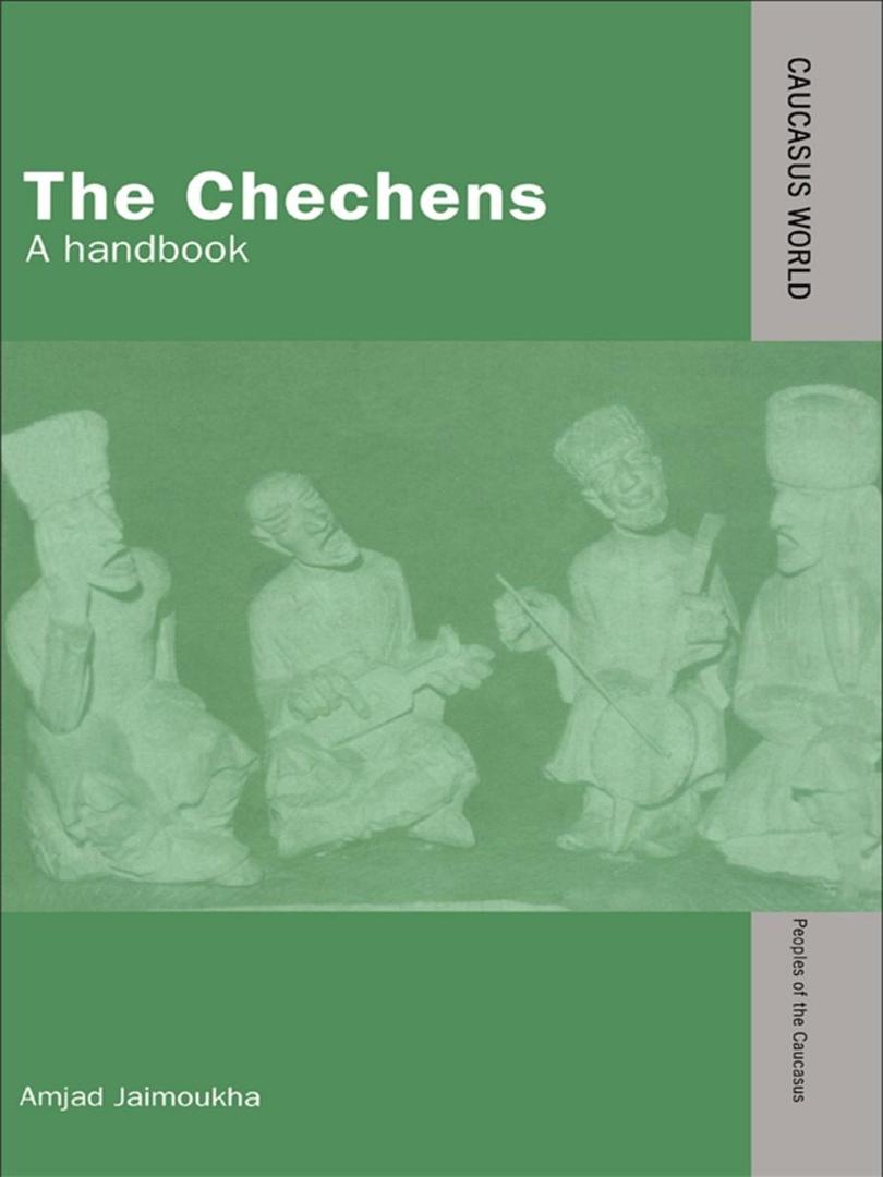 The Chechens: A Handbook – Amjad Jaimoukha